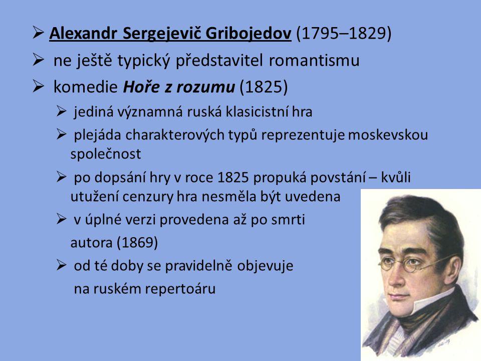 Alexandr Sergejevič Gribojedov (1795–1829)