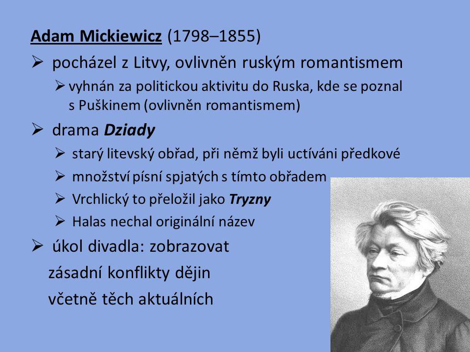 pocházel z Litvy, ovlivněn ruským romantismem