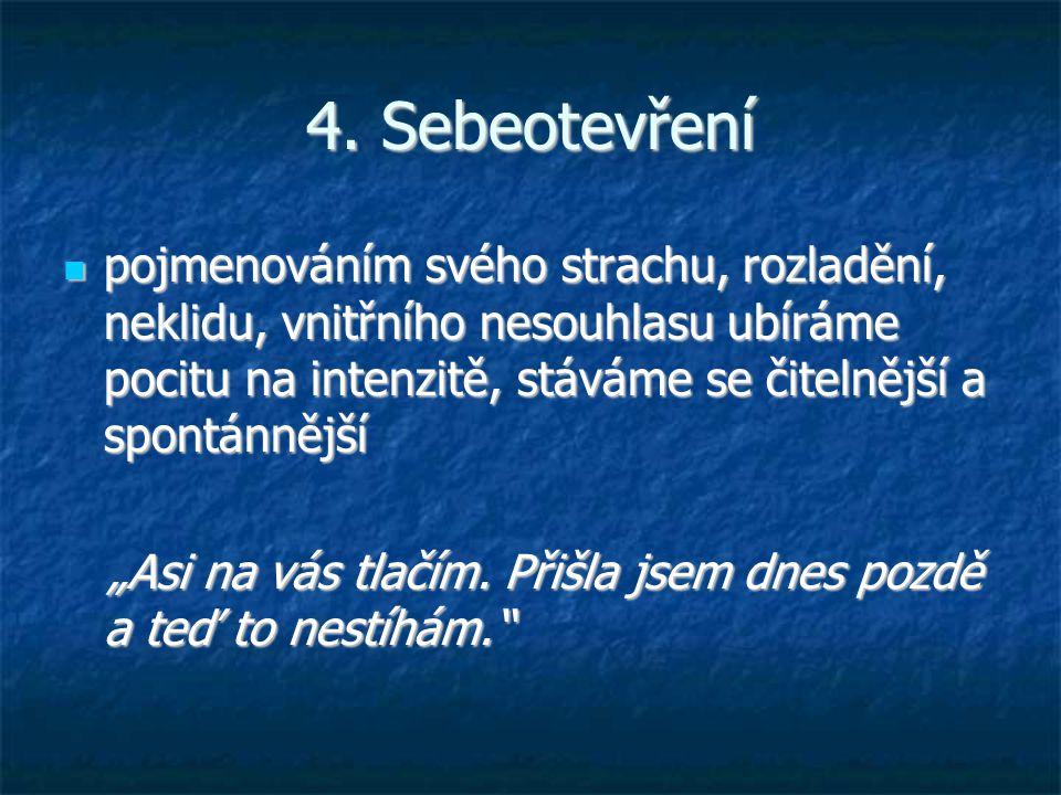 4. Sebeotevření
