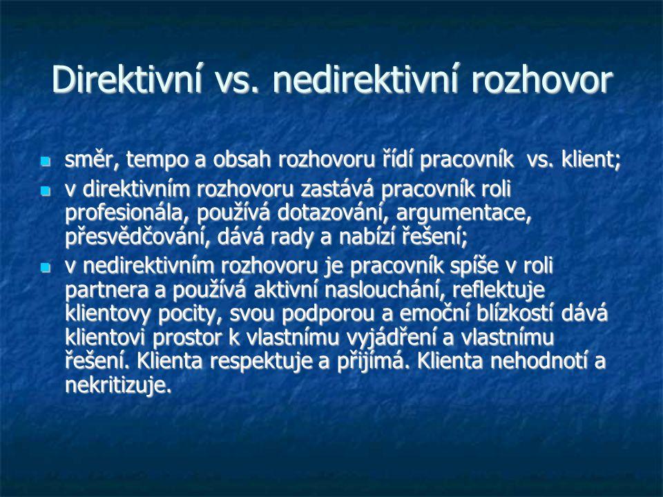 Direktivní vs. nedirektivní rozhovor