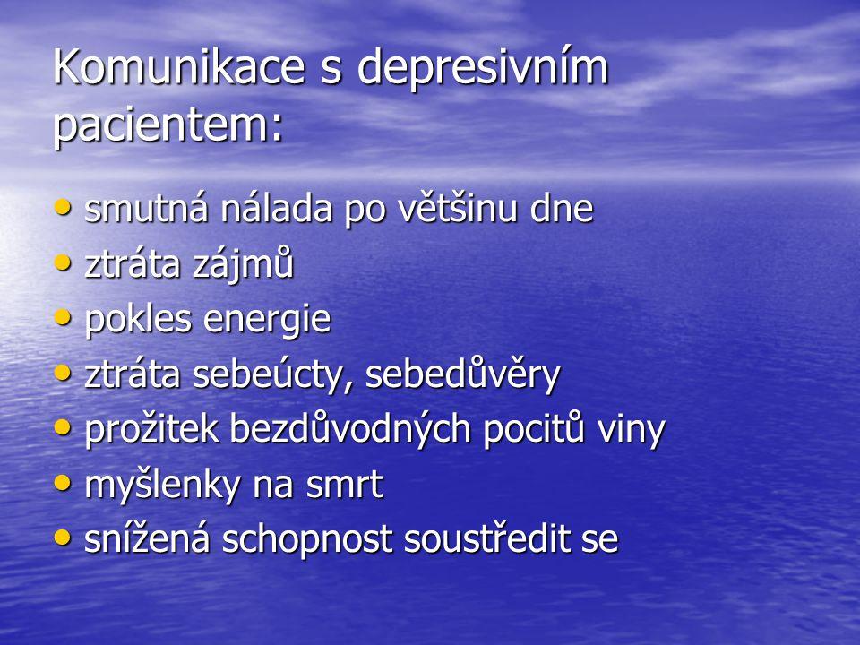 Komunikace s depresivním pacientem: