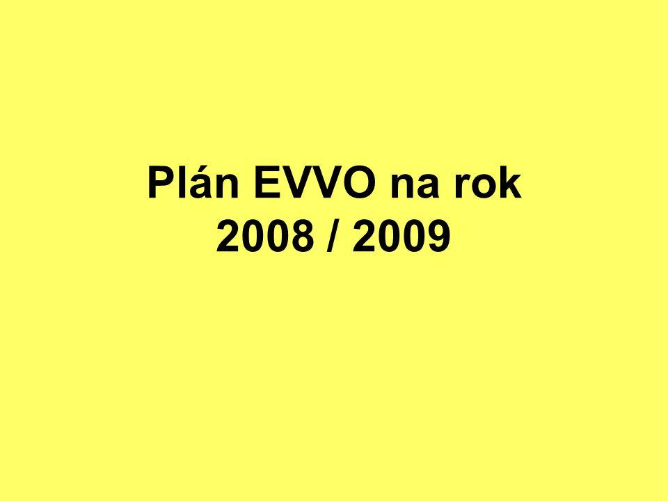 Plán EVVO na rok 2008 / 2009