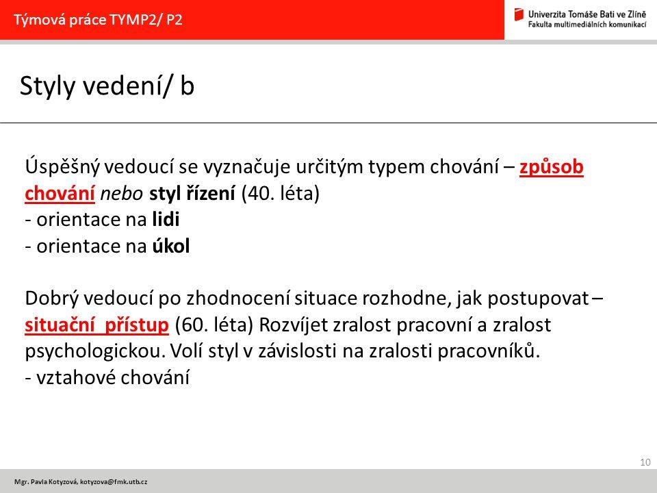 Týmová práce TYMP2/ P2 Styly vedení/ b.
