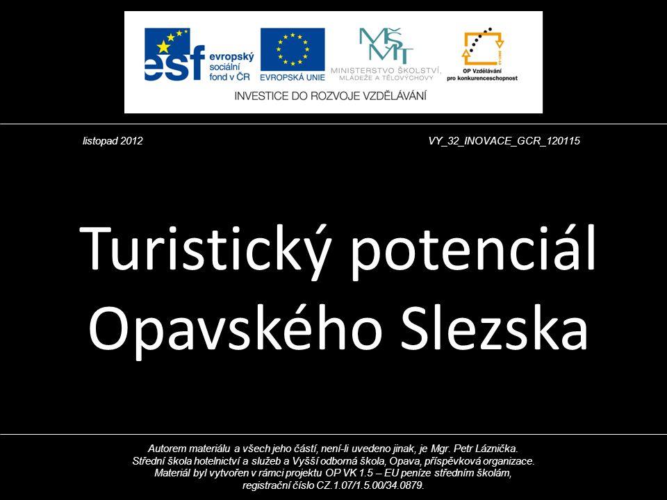 Turistický potenciál Opavského Slezska