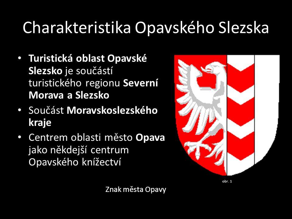 Charakteristika Opavského Slezska