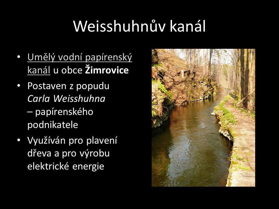 Weisshuhnův kanál Umělý vodní papírenský kanál u obce Žimrovice