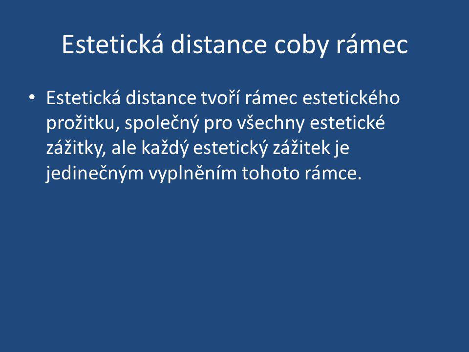 Estetická distance coby rámec