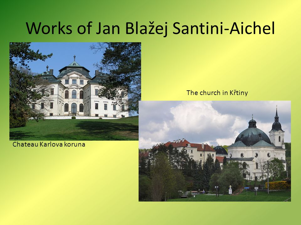 Works of Jan Blažej Santini-Aichel