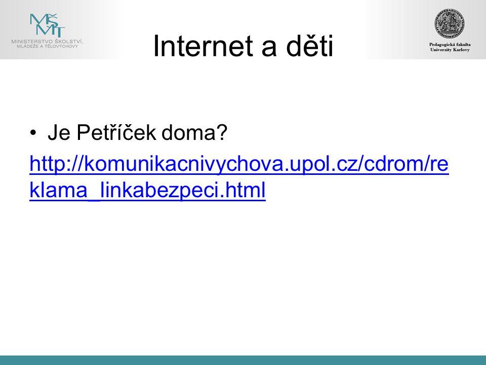 Internet a děti Je Petříček doma