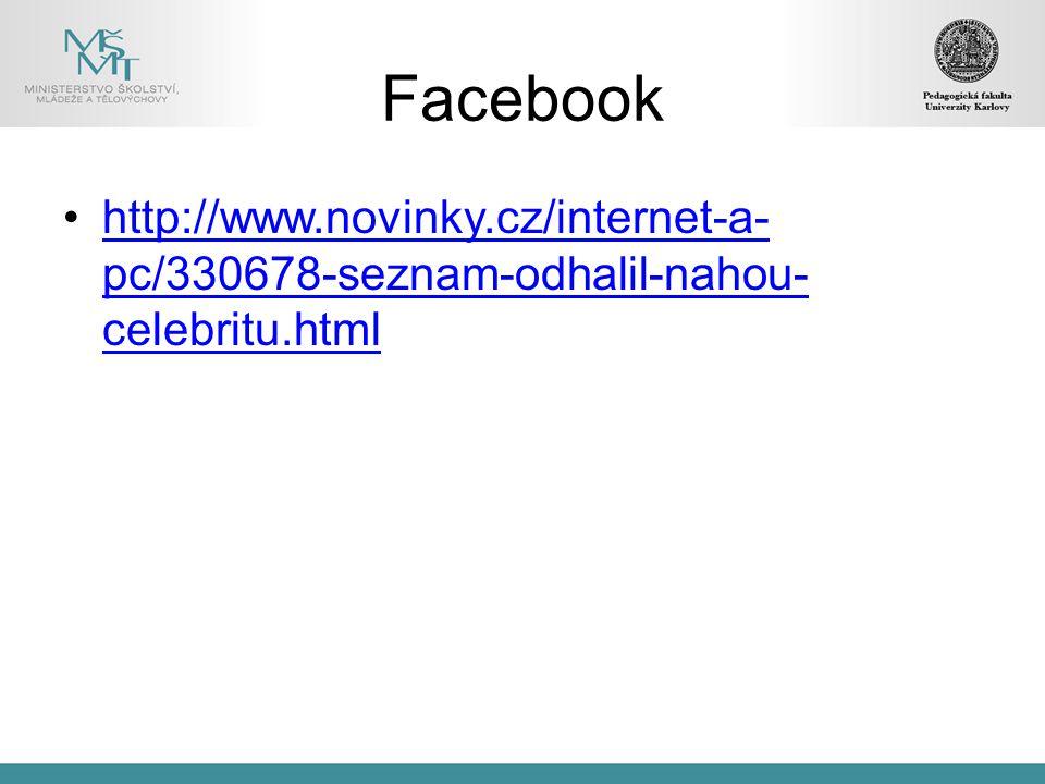 Facebook http://www.novinky.cz/internet-a-pc/330678-seznam-odhalil-nahou-celebritu.html