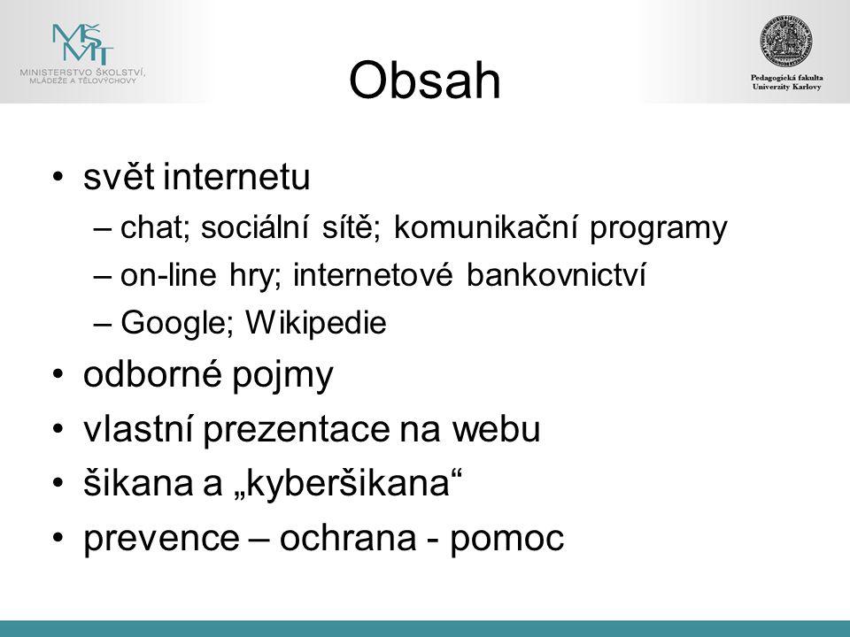 Obsah svět internetu odborné pojmy vlastní prezentace na webu