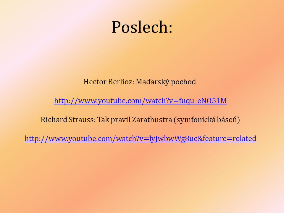Poslech: Hector Berlioz: Maďarský pochod