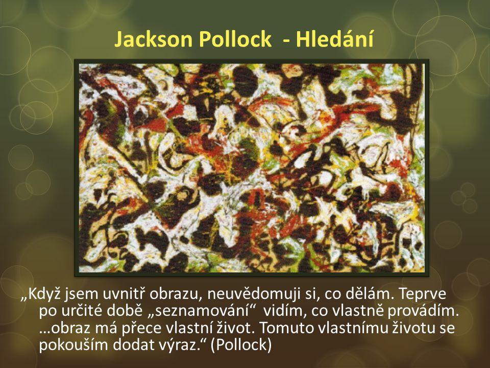 Jackson Pollock - Hledání