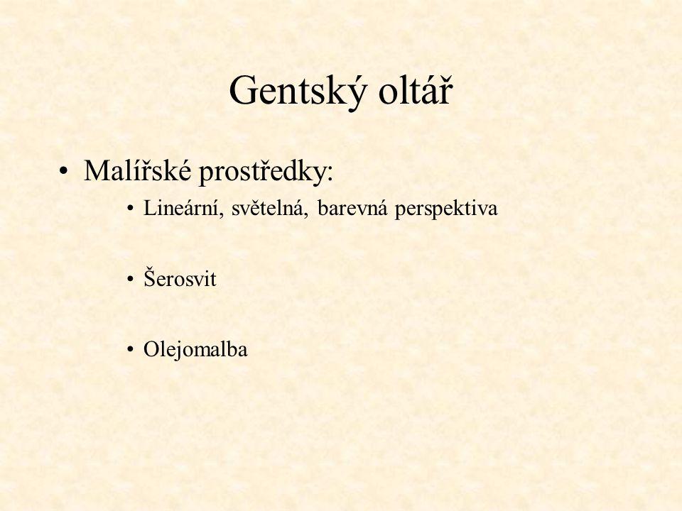 Gentský oltář Malířské prostředky: