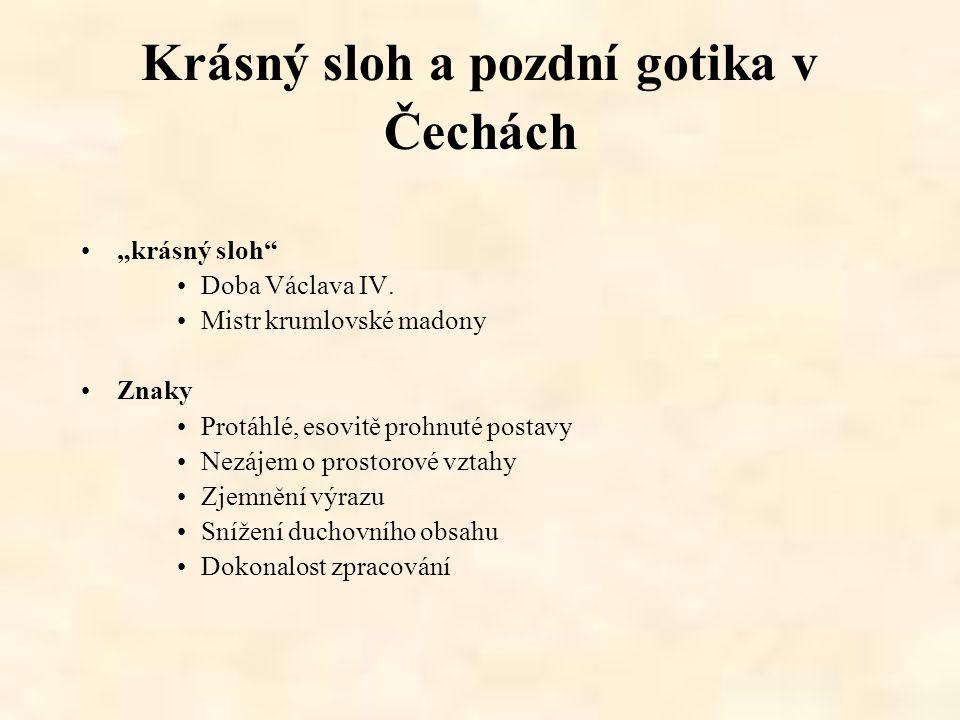 Krásný sloh a pozdní gotika v Čechách