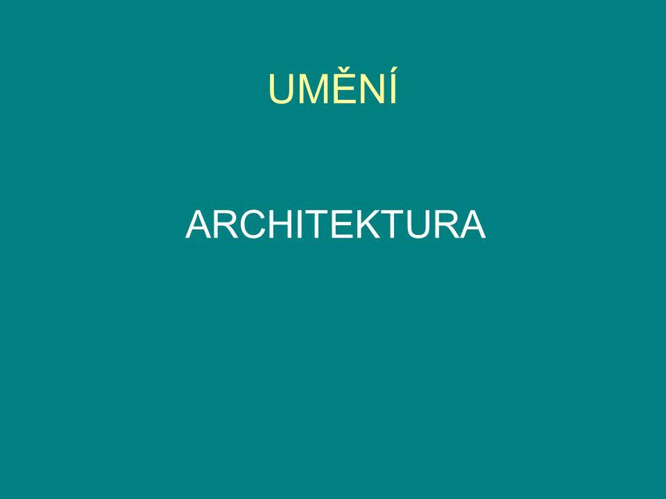 UMĚNÍ ARCHITEKTURA