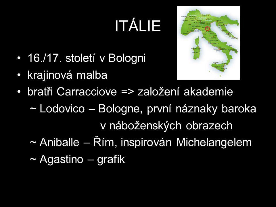 ITÁLIE 16./17. století v Bologni krajinová malba