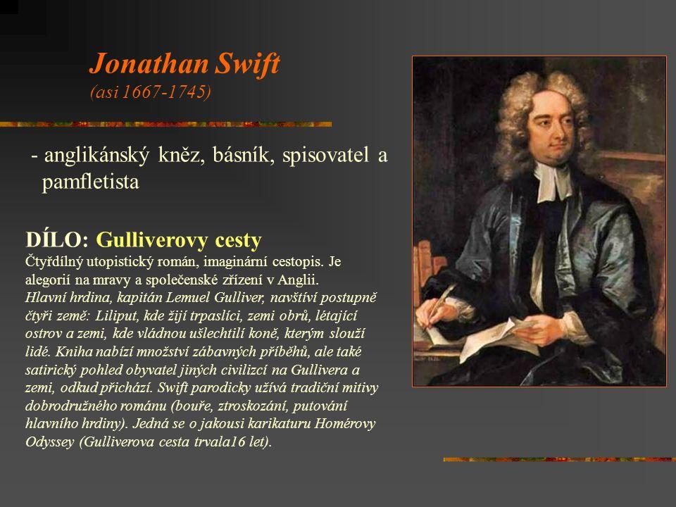 Jonathan Swift anglikánský kněz, básník, spisovatel a pamfletista