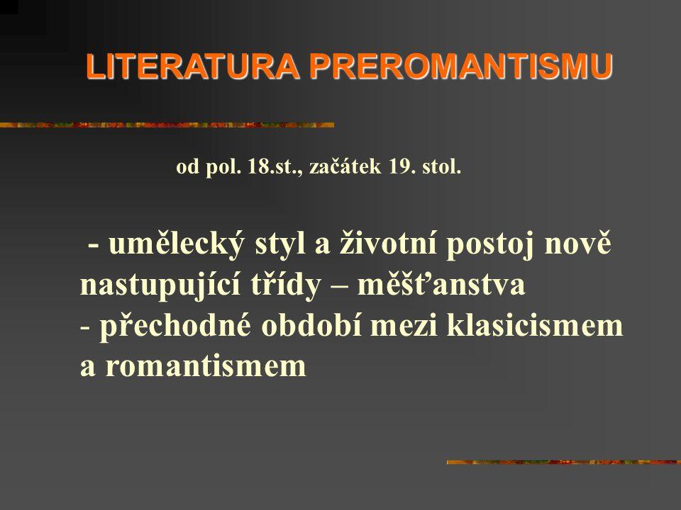LITERATURA PREROMANTISMU