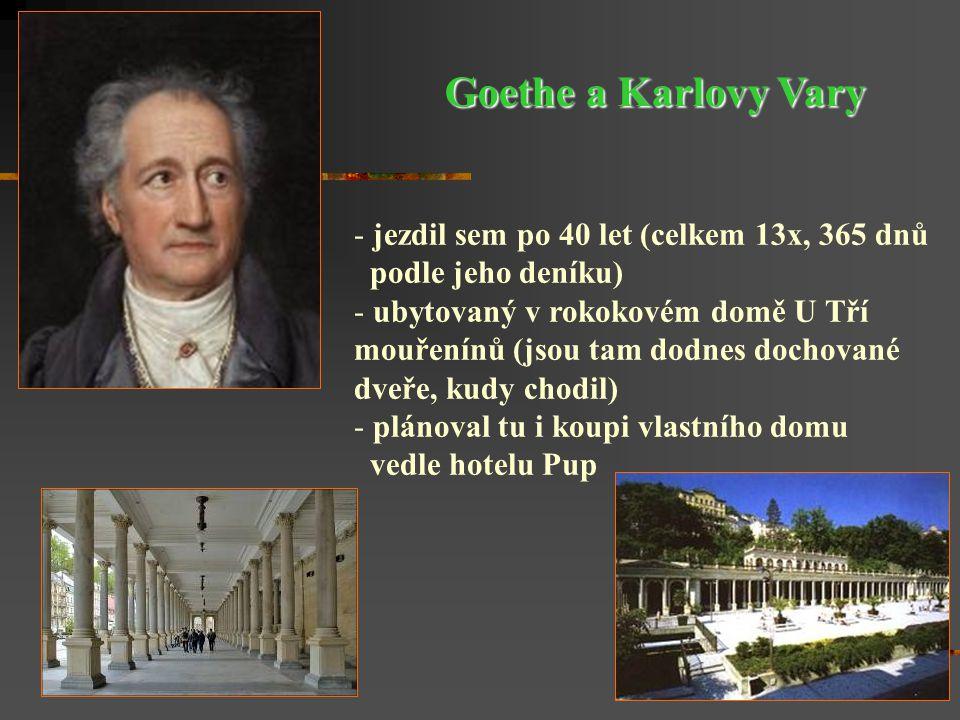 Goethe a Karlovy Vary jezdil sem po 40 let (celkem 13x, 365 dnů