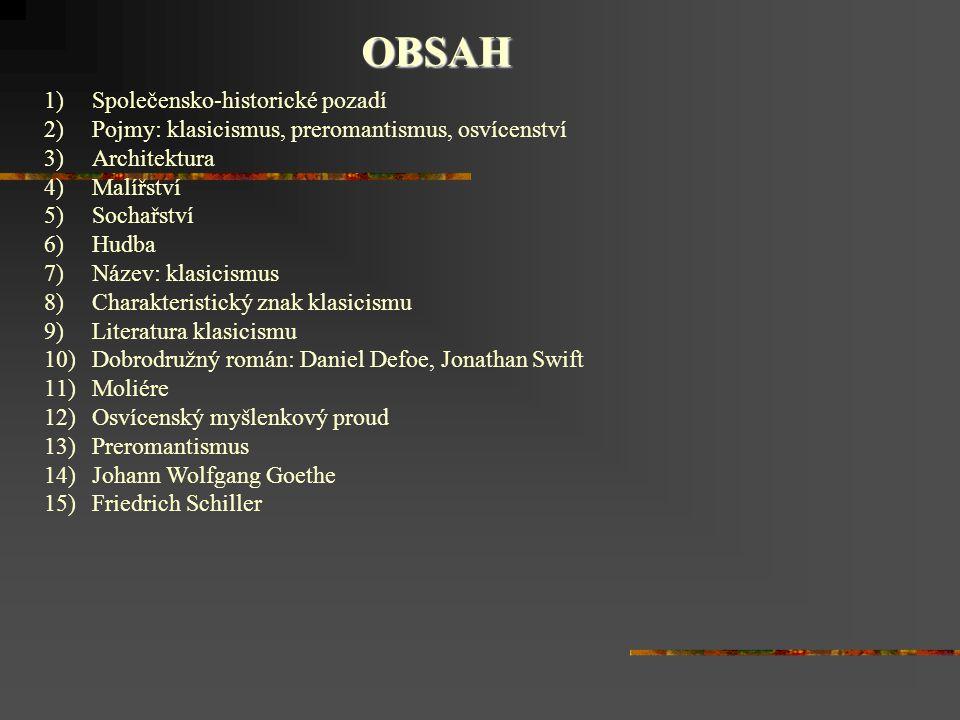 OBSAH Společensko-historické pozadí