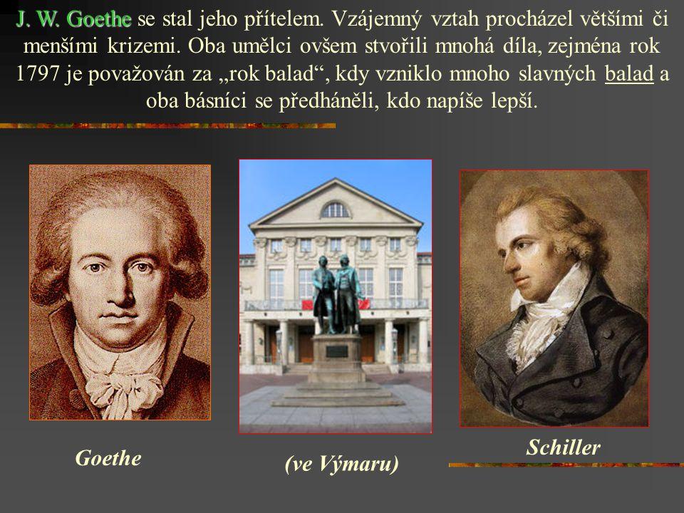 J. W. Goethe se stal jeho přítelem