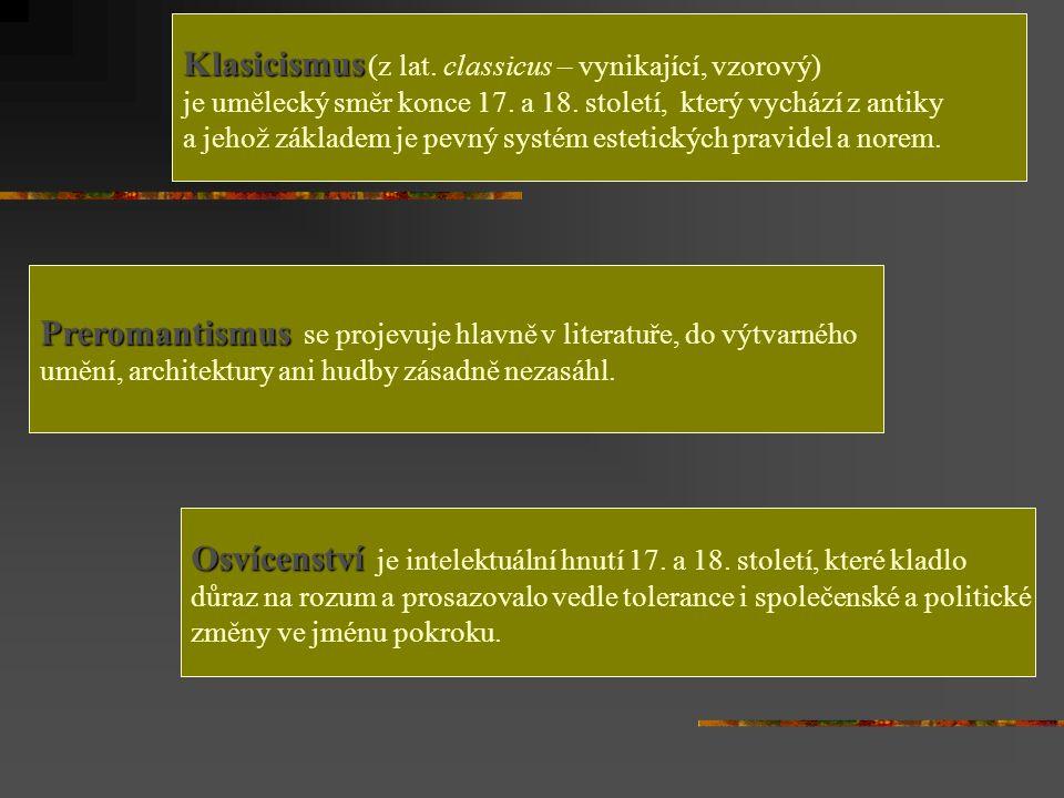 Klasicismus (z lat. classicus – vynikající, vzorový)