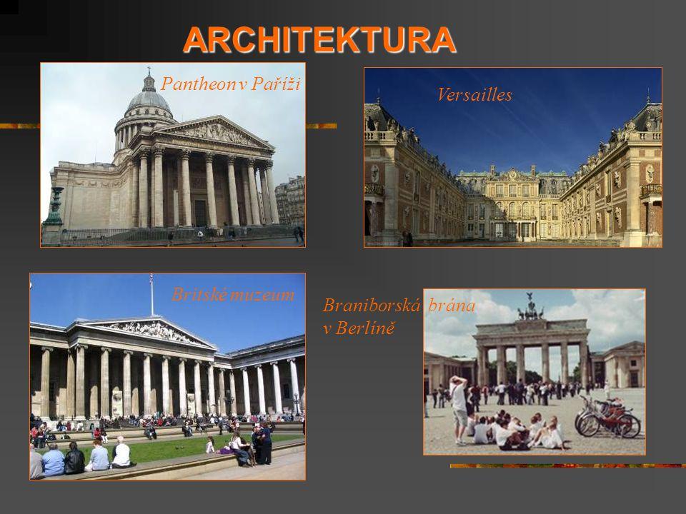 ARCHITEKTURA Pantheon v Paříži Versailles Britské muzeum