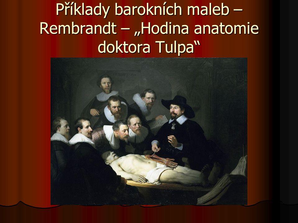 """Příklady barokních maleb – Rembrandt – """"Hodina anatomie doktora Tulpa"""