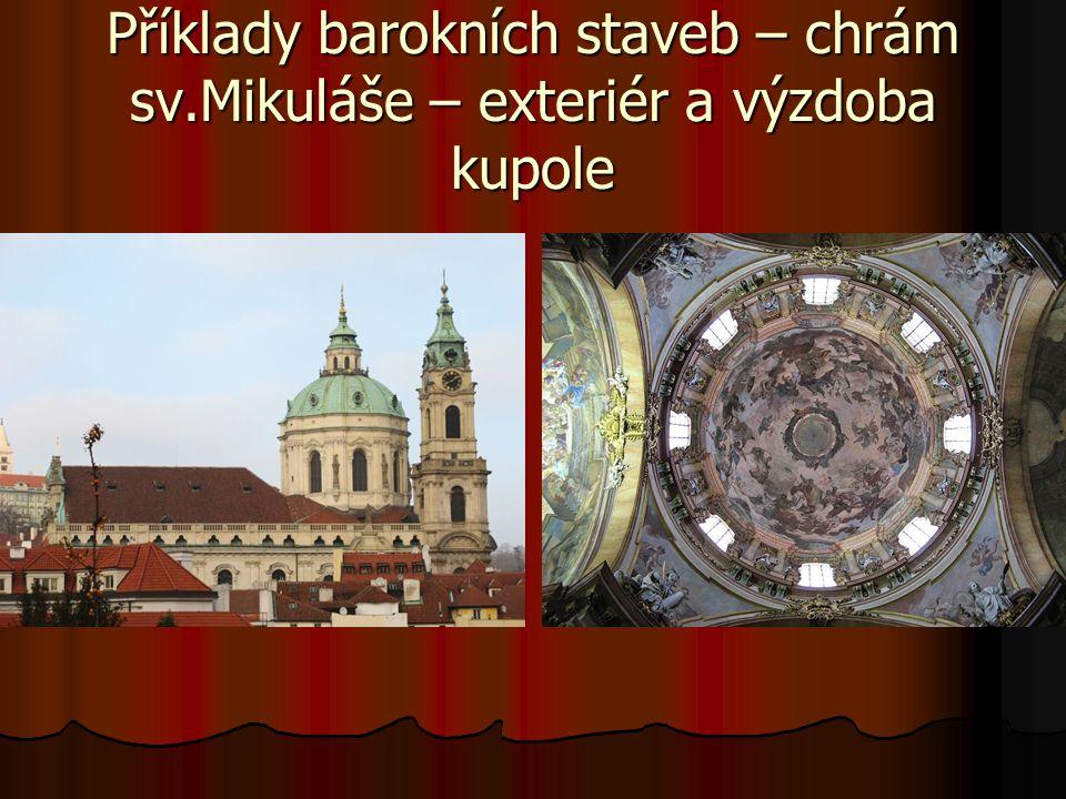 Příklady barokních staveb – chrám sv