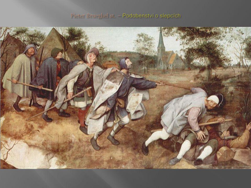 Pieter Brueghel st. – Podobenství o slepcích