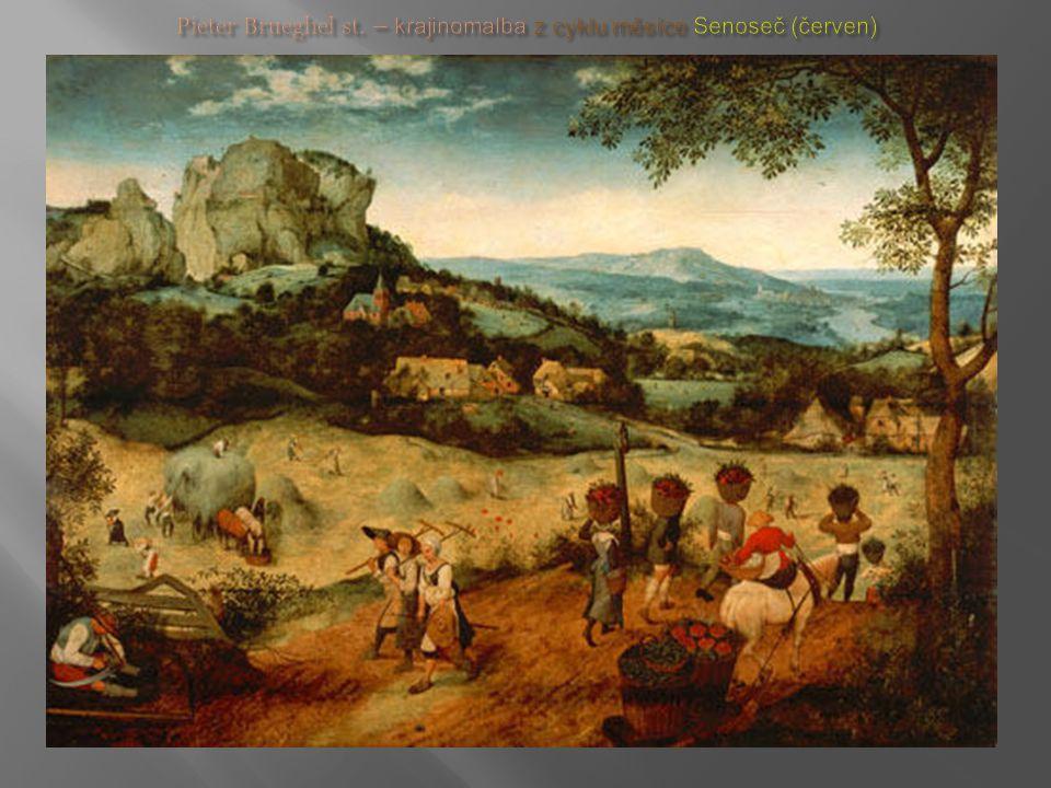 Pieter Brueghel st. – krajinomalba z cyklu měsíce Senoseč (červen)