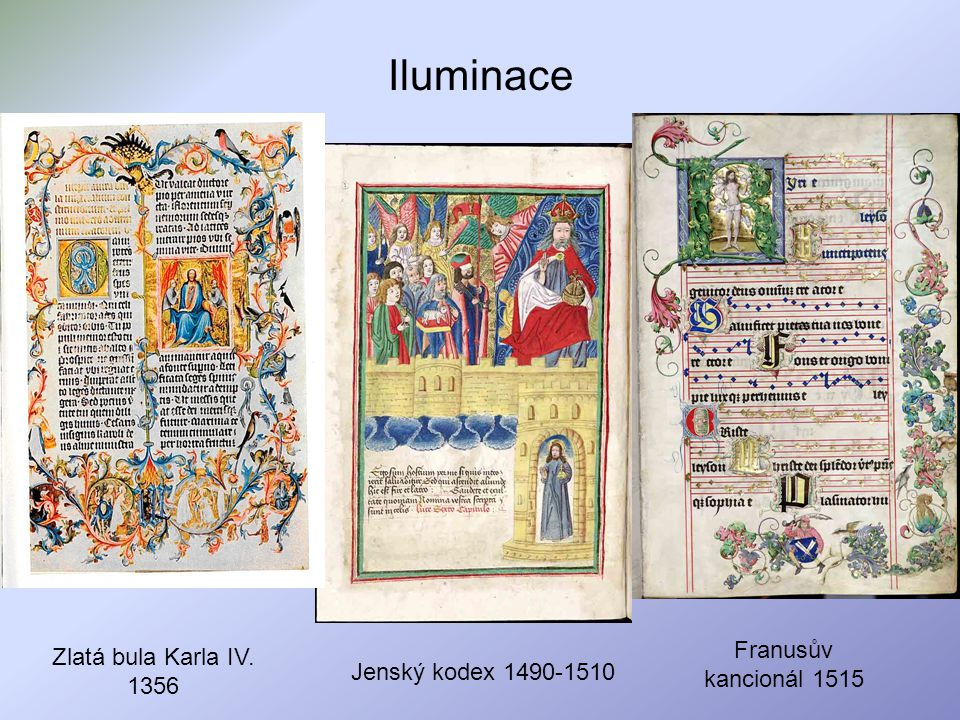 Iluminace Franusův kancionál 1515 Zlatá bula Karla IV. 1356