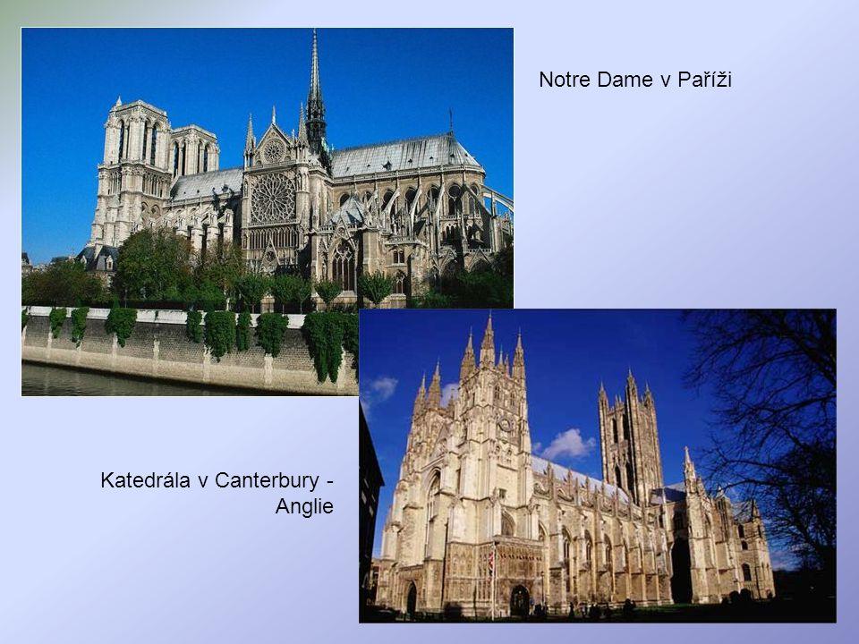 Notre Dame v Paříži Katedrála v Canterbury - Anglie