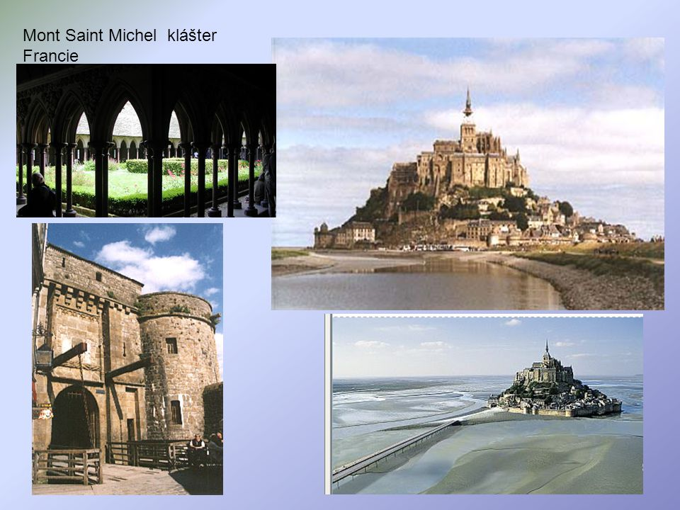 Mont Saint Michel klášter Francie