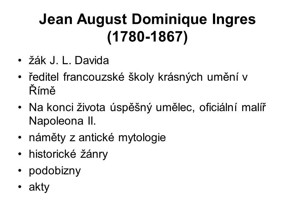 Jean August Dominique Ingres (1780-1867)