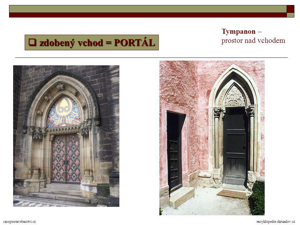 zdobený vchod = PORTÁL Tympanon – prostor nad vchodem