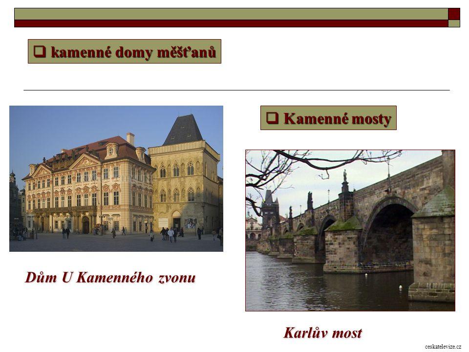 kamenné domy měšťanů Kamenné mosty Dům U Kamenného zvonu Karlův most
