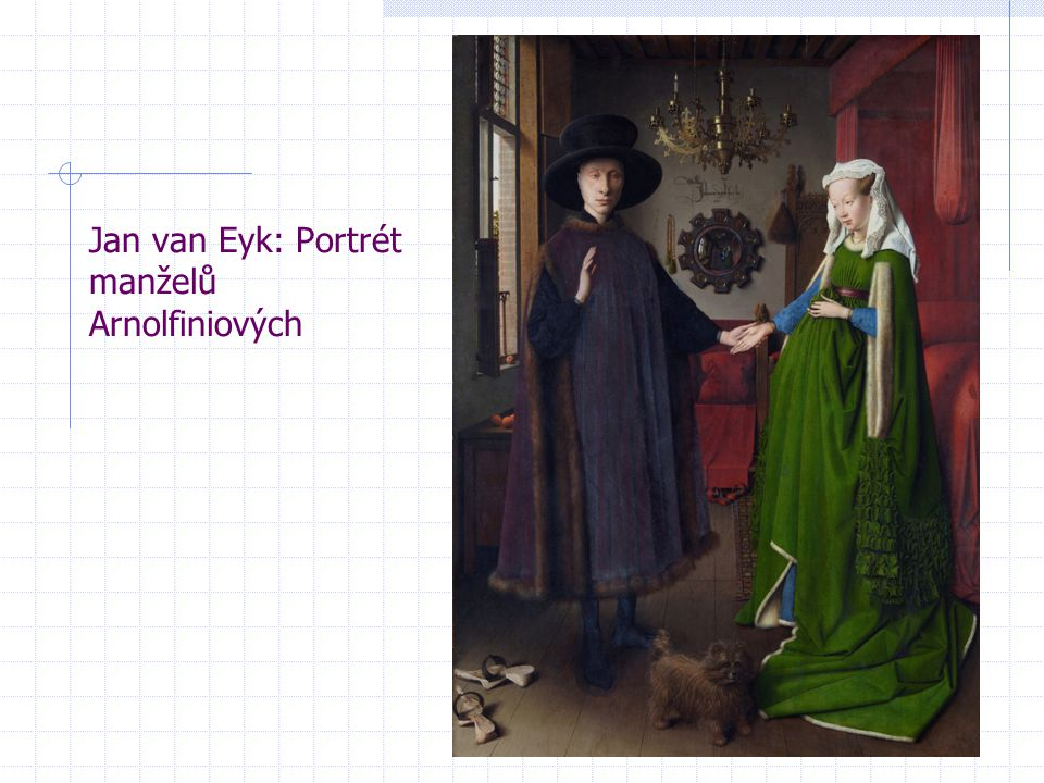 Jan van Eyk: Portrét manželů Arnolfiniových