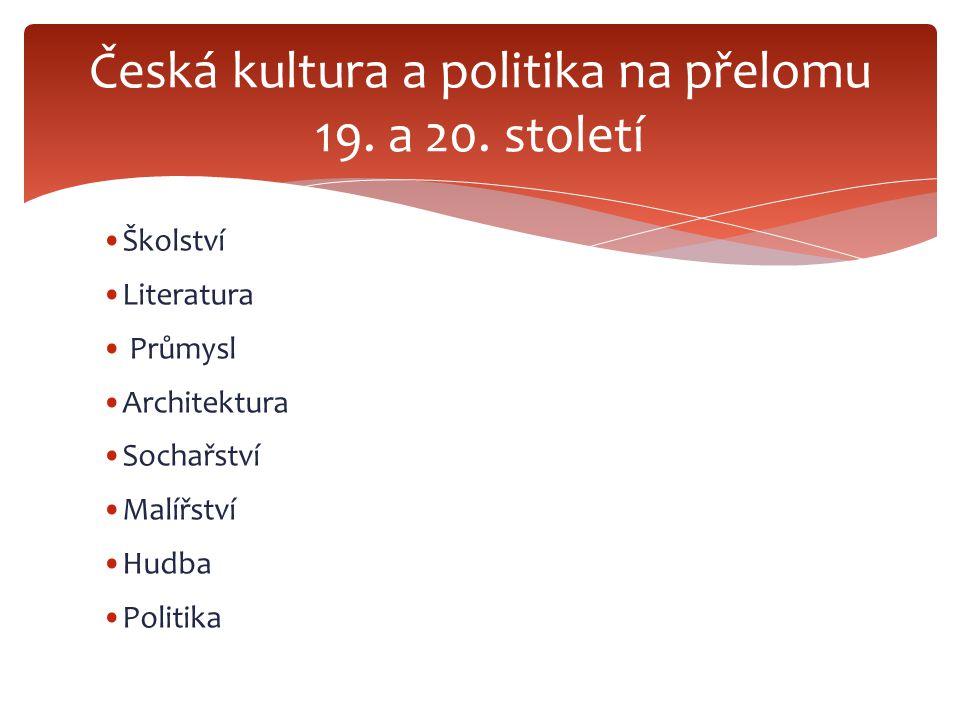 Česká kultura a politika na přelomu 19. a 20. století