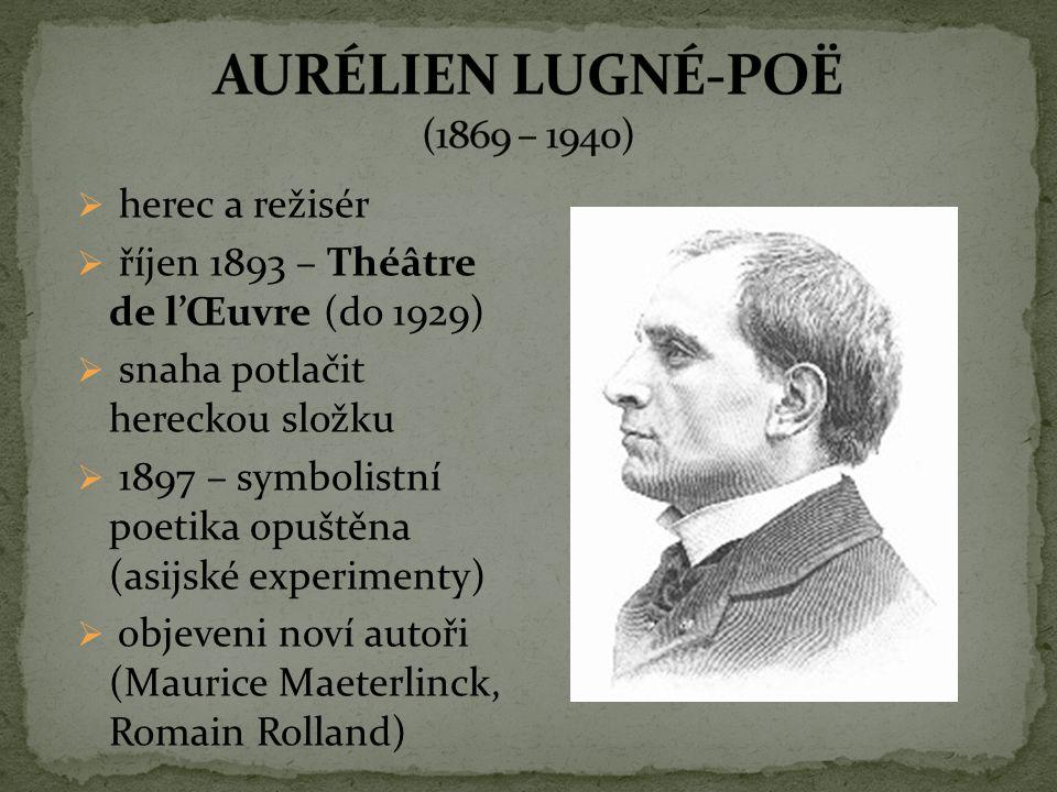 AURÉLIEN LUGNÉ-POË (1869 – 1940)