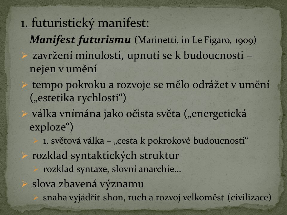 1. futuristický manifest: