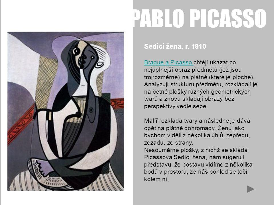 PABLO PICASSO Sedící žena, r. 1910