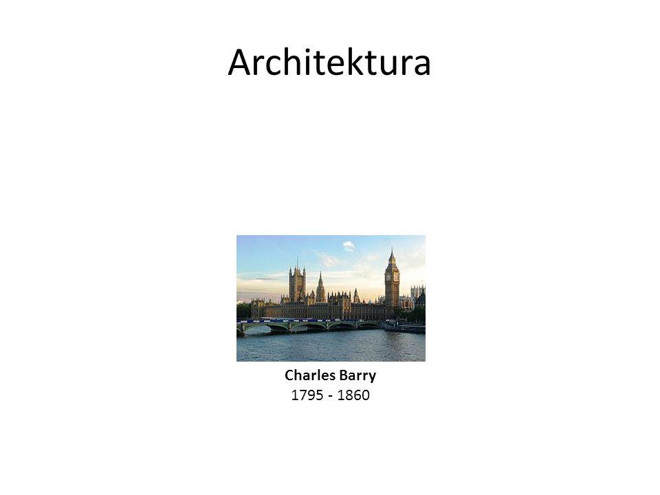 Architektura Charles Barry 1795 - 1860