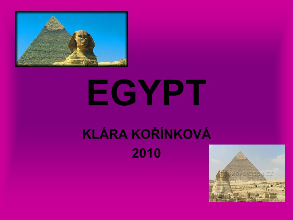 EGYPT KLÁRA KOŘÍNKOVÁ 2010