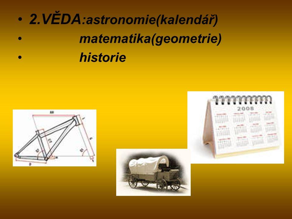2.VĚDA:astronomie(kalendář)