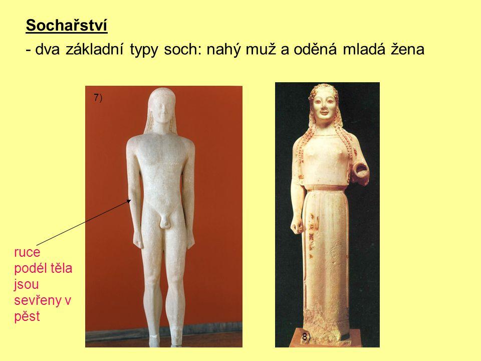 - dva základní typy soch: nahý muž a oděná mladá žena
