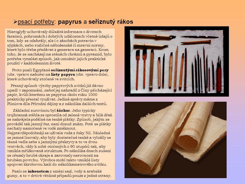 psací potřeby: papyrus a seříznutý rákos