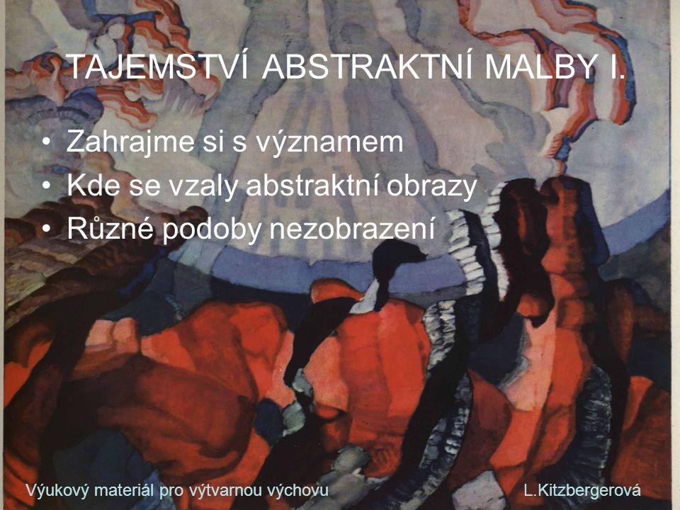 TAJEMSTVÍ ABSTRAKTNÍ MALBY I.