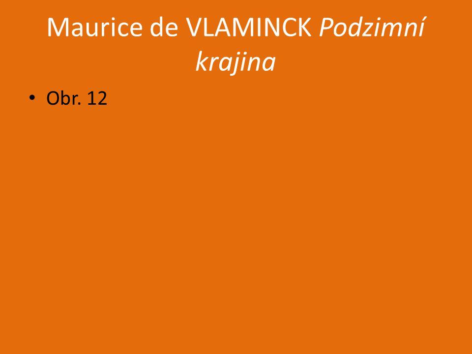 Maurice de VLAMINCK Podzimní krajina
